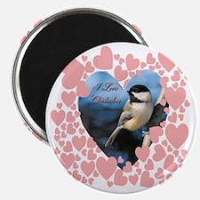 I love chickadees  T copy Magnet