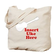 Insert Uke Here Tote Bag