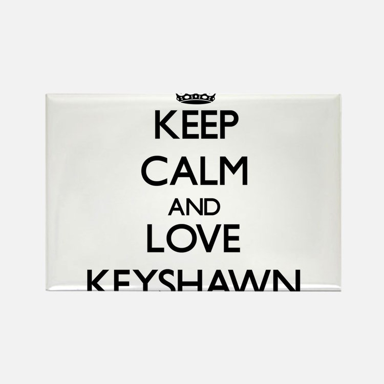 Keep Calm and Love Keyshawn Magnets