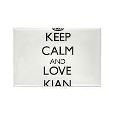 Keep Calm and Love Kian Magnets