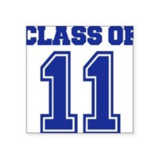 "class_of_11 Square Sticker 3"" x 3"""