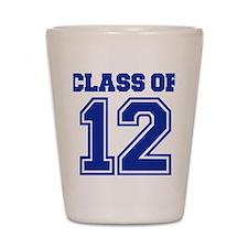 class_of_12 Shot Glass