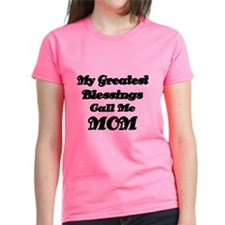 My Greatest Blessings Call Me MOM T-Shirt
