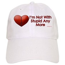 Not With Stupid Baseball Cap
