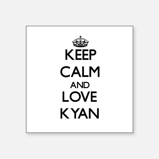 Keep Calm and Love Kyan Sticker