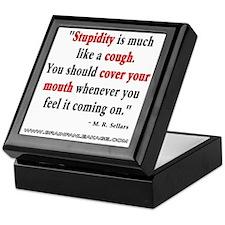 Stupidity Is Like A Cough WHITE Keepsake Box