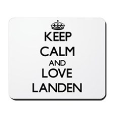 Keep Calm and Love Landen Mousepad