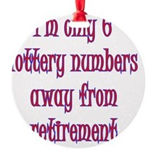 lottery retirement Ornament