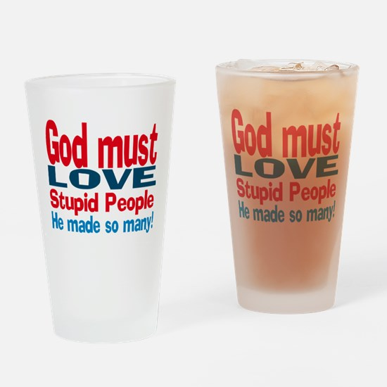 God Must Love Drinking Glass