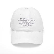 Friend Quote Baseball Cap