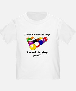 I Want To Play Pool T-Shirt