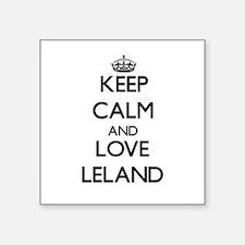 Keep Calm and Love Leland Sticker