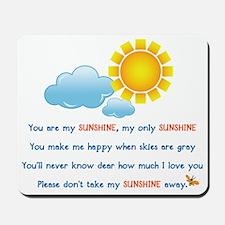 sunshineShirt4 Mousepad