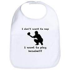 I Want To Play Baseball Bib