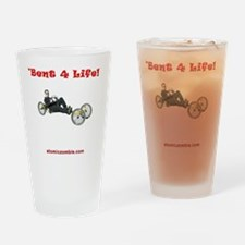 Bent for life StreetFighter recumbe Drinking Glass