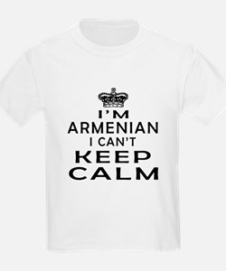 I Am Armenian I Can Not Keep Calm T-Shirt