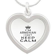 I Am Armenian I Can Not Keep Calm Silver Heart Nec