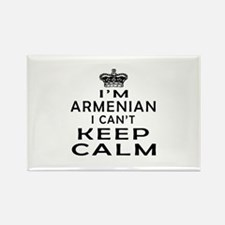 I Am Armenian I Can Not Keep Calm Rectangle Magnet