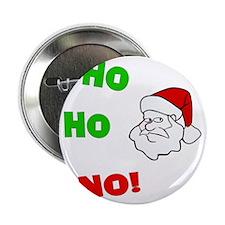 """ho-ho-no 2.25"""" Button"""