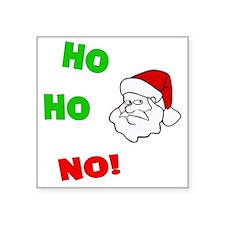 "ho-ho-no Square Sticker 3"" x 3"""