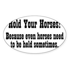 holdyourhorses_btle1 Decal