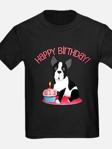 Happy Birthday Boston Terrier T-Shirt