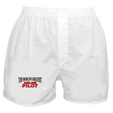 """""""The World's Greatest Airline Pilot"""" Boxer Shorts"""