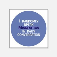 "Minnesotan Button Square Sticker 3"" x 3"""