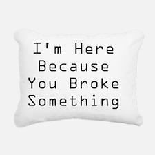 rhs cafepress broke some Rectangular Canvas Pillow