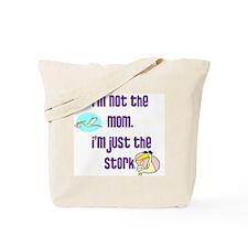 NotMomJustStorkWhiteBackground Tote Bag