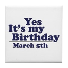 March 5 Birthday Tile Coaster