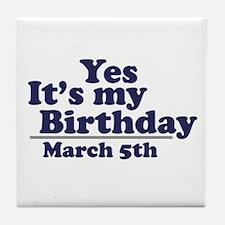 March 5 Birthday Tile Coaster