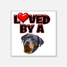 "Loved by a Rottweiler 3 Square Sticker 3"" x 3"""