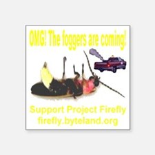 "OMG_thefoggersarecoming_tra Square Sticker 3"" x 3"""