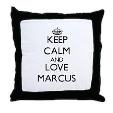 Keep Calm and Love Marcus Throw Pillow