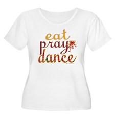 eat pray danc T-Shirt
