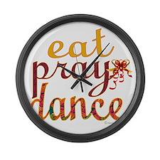 eat pray dance with ribbon copy Large Wall Clock