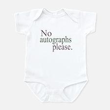 No Autographs Infant Bodysuit