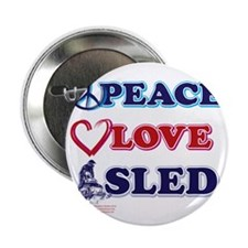 """Peace-Love-Sled 2.25"""" Button"""