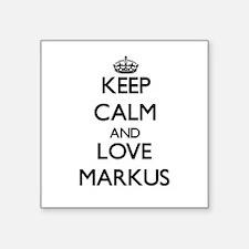 Keep Calm and Love Markus Sticker