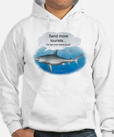 Send More Tourists Hoodie
