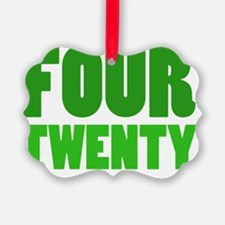four twenty Ornament