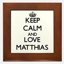 Keep Calm and Love Matthias Framed Tile