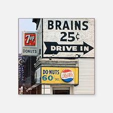 "BRAINS 12x13.6 Square Sticker 3"" x 3"""
