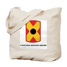 SSI - 479th Field Artillery Brigade with  Tote Bag