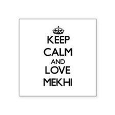Keep Calm and Love Mekhi Sticker
