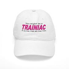 You must be Trainiac Luvjpg Baseball Cap