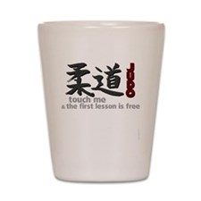 Judo shirt: touch me, first judo lesson Shot Glass