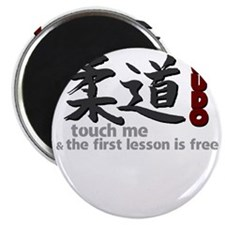 Judo shirt: touch me, first judo lesson fre Magnet