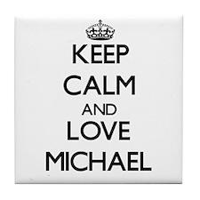 Keep Calm and Love Michael Tile Coaster